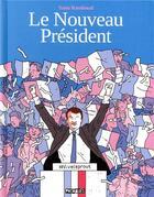 Couverture du livre « Le nouveau président » de Yann Rambaud aux éditions Delcourt