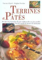 Couverture du livre « Terrines et pates » de Vincent Allard et Stephan Vecchio aux éditions De Vecchi