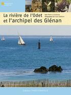 Couverture du livre « De Quimper aux îles Glénan, en descendant l'Odet » de Collectif aux éditions Ouest France