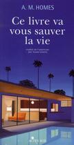 Couverture du livre « Ce livre qui va vous sauver la vie » de Amy M. Homes aux éditions Actes Sud