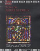 Couverture du livre « Actes de Pierre de Dreux » de Marjolaine Lemeillat aux éditions Pu De Rennes