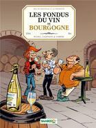 Couverture du livre « Les fondus du vin de Bourgogne » de Collectif et Christophe Cazenove et Herve Richez aux éditions Bamboo