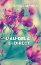 Couverture du livre « L'au-delà en direct » de Monique Wenandy aux éditions Lanore