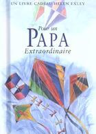 Couverture du livre « Pour un papa extraordinaire » de Helen Exley aux éditions Exley