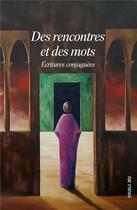 Couverture du livre « Des rencontres et des mots » de Collectif Ker aux éditions Ker Editions
