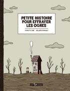 Couverture du livre « Petite histoire pour effrayer les ogres » de Pierrette Dube et Guillaume Perreault aux éditions 400 Coups