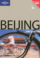 Couverture du livre « Beijing » de Eilis Quinn aux éditions Lonely Planet France