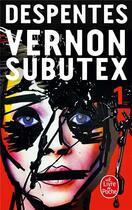 Couverture du livre « Vernon Subutex t.1 » de Virginie Despentes aux éditions Lgf
