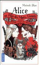 Couverture du livre « Alice au Pays des Morts-Vivants T.2 ; de l'autre côté du mouroir » de Mainak Dhar aux éditions Pocket