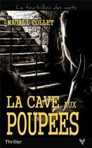 Couverture du livre « La cave aux poupées » de Magali Collet aux éditions Taurnada