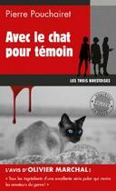 Couverture du livre « Les trois Brestoises T.4 ; avec le chat pour témoin » de Pierre Pouchairet aux éditions Palemon