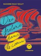 Couverture du livre « Des frelons dans le coeur » de Suzanne Rault-Balet aux éditions L'iconoclaste