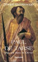 Couverture du livre « Paul de Tarse » de J. Blenkisopp aux éditions Salvator