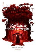 Couverture du livre « Le royaume de Pierre d'Angle t.3 ; les adieux » de Pascale Quiviger aux éditions Rouergue