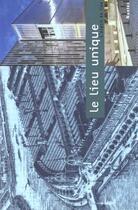 Couverture du livre « Le lieu unique - nantes » de Capocci S aux éditions Scala
