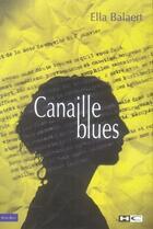 Couverture du livre « Canaille blues » de Ella Balaert aux éditions Hors Commerce