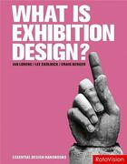 Couverture du livre « What is exhibition design (anglais) » de Berger Craig aux éditions Rotovision