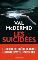 Couverture du livre « Les suicidées » de Val McDermid aux éditions Flammarion