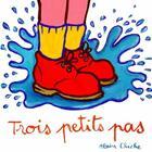 Couverture du livre « Trois petits pas » de Alain Chiche aux éditions Ecole Des Loisirs