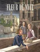 Couverture du livre « Fleur de nuit T.1 ; les rêves brisés » de Marco Nizzoli et Giovanna Furio aux éditions Glenat