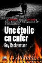 Couverture du livre « Une étoile en enfer » de Guy Rechenmann aux éditions Cairn
