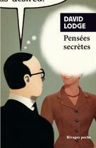 Couverture du livre « Pensées secrètes » de David Lodge aux éditions Rivages