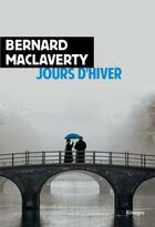 Couverture du livre « Jours d'hiver » de Bernard Maclaverty aux éditions Rivages