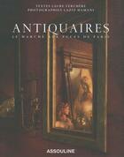 Couverture du livre « Antiquaires ; le marché aux puces de Paris » de Laure Verchere et Laziz Hamani aux éditions Assouline