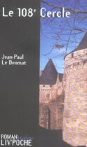 Couverture du livre « LE 108E CERCLE » de Jean-Paul Le Denmat aux éditions Liv'editions