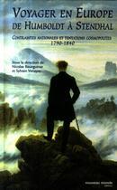Couverture du livre « Voyager en Europe, de Humboldt à Stendhal » de Sylvain Venayre et Nicolas Bourguinat aux éditions Nouveau Monde