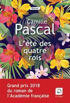 Couverture du livre « L'été des quatre rois t.2 » de Camille Pascal aux éditions Editions De La Loupe