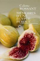 Couverture du livre « Mémoires d'une Egypte perdue » de Rossant-C aux éditions Des Deux Terres