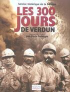Couverture du livre « 300 jours de verdun (les) » de Collectif aux éditions Italiques