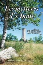 Couverture du livre « Les mystères d'Anaïs » de Albert Ducloz aux éditions Monts D'auvergne