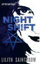 Couverture du livre « Night Shift » de Lilith Saintcrow aux éditions Little Brown Book Group Digital