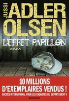 Couverture du livre « L'effet papillon » de Jussi Adler-Olsen aux éditions Albin Michel