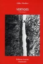 Couverture du livre « Vertiges ; chroniques » de Gilles Modica aux éditions Guerin
