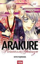 Couverture du livre « Arakure, princesse Yakuza t.6 » de Kiyo Fujiwara aux éditions 12 Bis