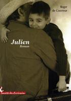 Couverture du livre « Julien » de Roger De Couvreur aux éditions Societe Des Ecrivains