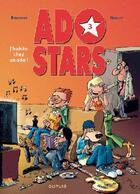 Couverture du livre « Adostars t.3 ; j'habite chez un ado » de Bercovici et Noblet aux éditions Dupuis