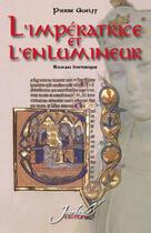 Couverture du livre « L'impératrice et l'enlumineur » de Pierre Guelff aux éditions Jourdan