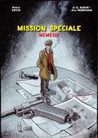 Couverture du livre « Mission spéciale ; némésis » de Paolo Cossi et Jan Varoujan et Djian aux éditions Sigest
