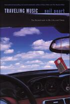 Couverture du livre « Traveling Music » de Neil Peart et Phillips, Marc Vachon With Francois Bugingo, Translated By Charles aux éditions Ecw Press