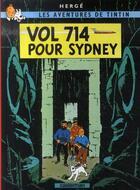 Couverture du livre « Les aventures de Tintin T.22 ; vol 714 pour Sydney » de Herge aux éditions Casterman