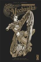 Couverture du livre « Lady Mechanika - édition collector ; INTEGRALE VOL.4 » de Marcia Chen et Martin Montiel et Joe Benitez aux éditions Glenat Comics