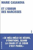 Couverture du livre « Et l'odeur des narcisses » de Marie Casanova aux éditions Galaade