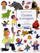 Couverture du livre « Contes à croquer » de Alain Gaussel et Caroline Dall'Ava aux éditions Syros