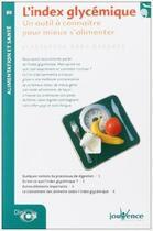 Couverture du livre « L'index glycémique ; un outil à connaiître pour mieux s'alimenter » de Moro Buronzo Alessan aux éditions Jouvence