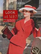 Couverture du livre « Look at me! tailleurs, vestes, jupes, pantalons : l'art de paraître en ville » de Patrick Cabasset aux éditions Le Marque Pages