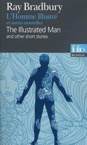 Couverture du livre « L'homme illustré et autres nouvelles » de Ray Bradbury aux éditions Gallimard